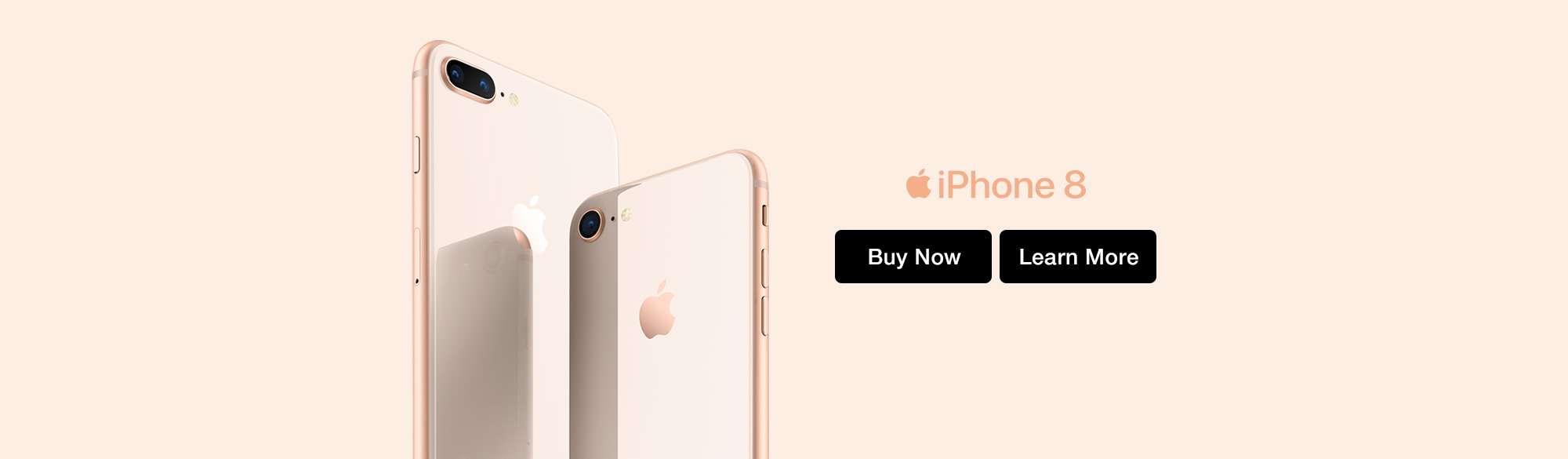iPhone 8 Buy Now Learn More